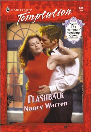 Flashback (Temptation, 838) Nancy Warren