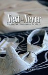 Next to Never (Shattered Innocence Trilogy #1)