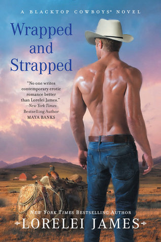 Book Review: Lorelei James' Wrapped and Strapped