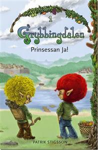 Prinsessan Ja! (Grybbingdalen, #1)