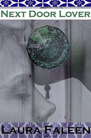 Next Door Lover  by  Laura Faleen