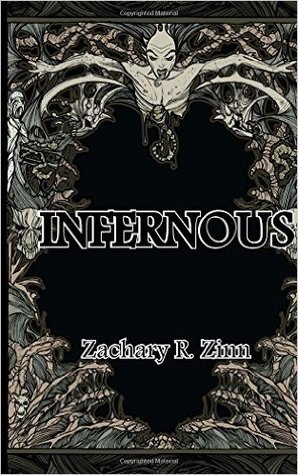 Infernous by Zachary Zinn