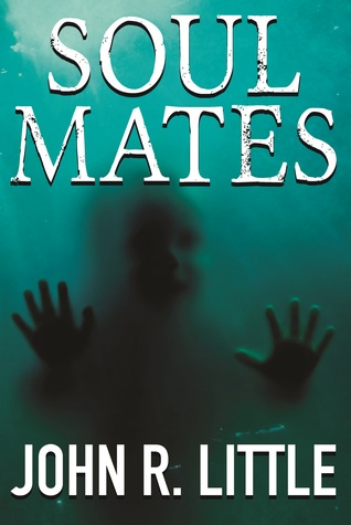 Soul Mates by John R. Little