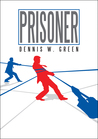 Prisoner (The Traveler Chronicles #2)