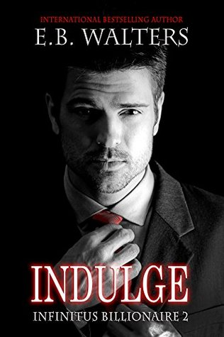 Indulge by E.B. Walters