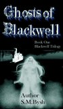 Ghosts of Blackwell Book 1