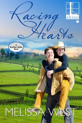 Racing Hearts (Hamilton Stables, #1)  by  Melissa  West