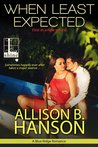 When Least Expected (Blue Ridge Romance, #1)