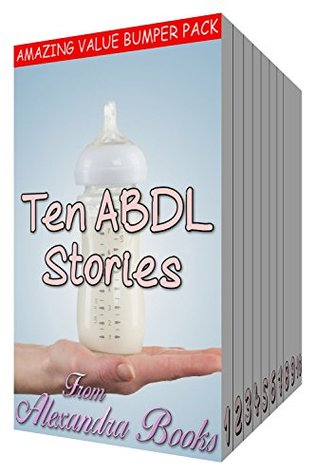 Ten ABDL Stories: Age Play Diaper Lover Box Set River Belle