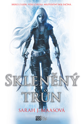 Skleněný trůn (Throne of Glass, #1)