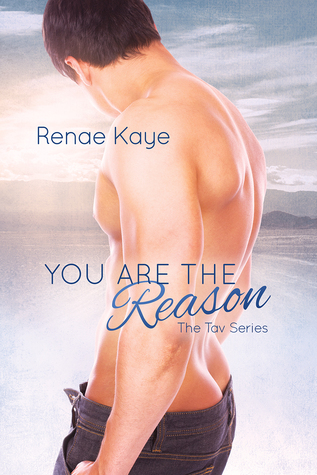 Release Day Review: You Are The Reason (The Tav #2) by Renae Kaye