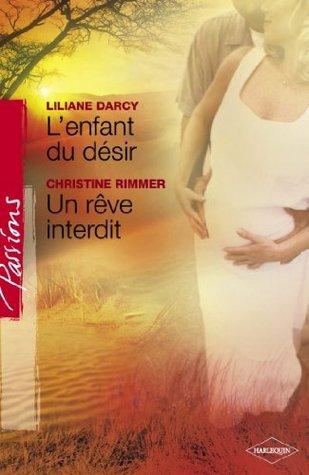 Lenfant du désir - Un rêve interdit Lilian Darcy