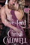 To Love a Lord  (The Heart of a Duke Series, #5 )