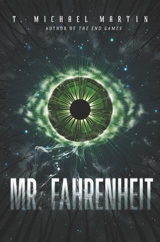 Mr. Fahrenheit by T. Michael Martin