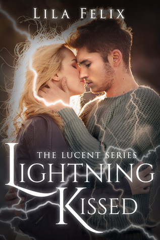 Lightning Kissed (Lucent #1)