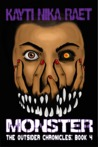 Monster (The Outsider Chronicles Book 4)