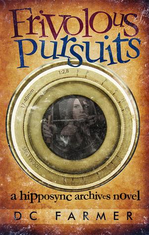 Frivolous Pursuits by D.C. Farmer