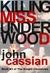 Killing Miss Underwood by John Cassian