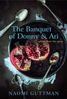 The Banquet of Donny & Ari: Scenes from the Opera