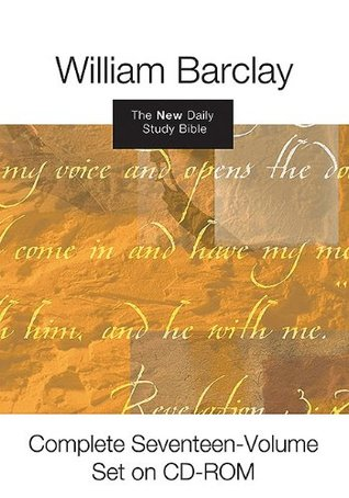 The New Daily Study Bible: Complete Seventeen-Volume Set on CD-ROM  by  William Barclay