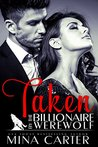Taken by the Billionaire Werewolf (Kingwood Pack, #1)