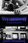 Wrapped (Manhattan Bound, #2)