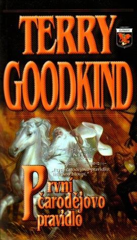 První čarodějovo pravidlo (Meč pravdy, #1) Terry Goodkind