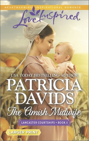 The Amish Midwife (Lancaster Courtships #3)