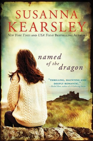 Book Review: Named of the Dragon by Susanna Kearsley