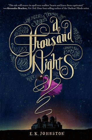 A Thousand Nights by EK Johnston -