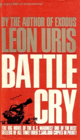 Battle Cry Leon Uris