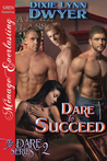 Dare to Succeed (The Dare #2)