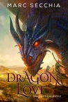 Dragonlove (Dragonfriend, #2)