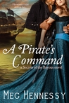A Pirate's Command (Entangled Select Historical)