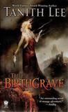 The Birthgrave (Birthgrave, #1)
