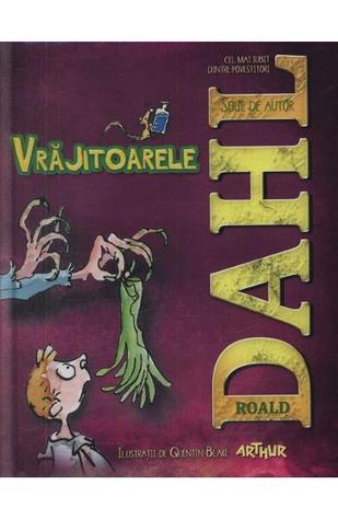 Vrajitoarele  by  Roald Dahl