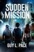 Sudden Mission
