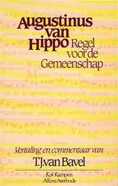 Regel voor de Gemeenschap  by  Augustine of Hippo