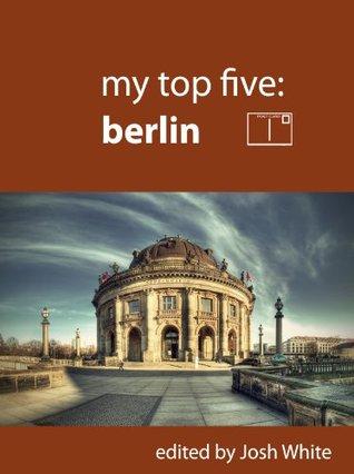 My Top Five: Berlin Josh White