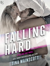 Falling Hard (Falling Fast, #2)