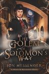 The Golem of Solomon's Way