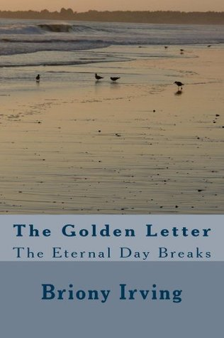 The Golden Letter  by  Briony Irving