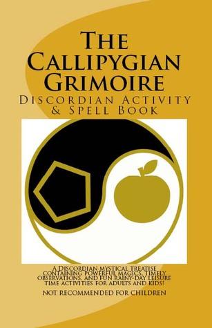 The Callipygian Grimoire Steve   Johnson