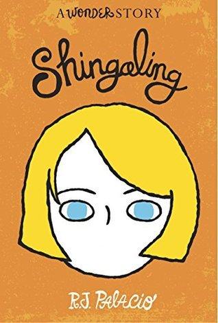 Shingaling by RJ Palacio