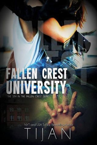 Fallen Crest University (Fallen Crest High #5) by Tijan