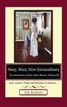 Mary, Mary, How Extraordinary (The Adventures of Miss Mary Bennet #3)