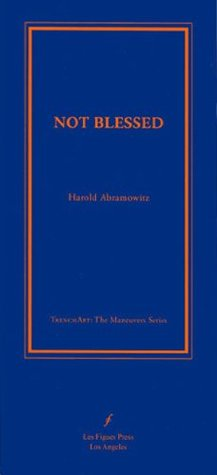Not Blessed  by  Harold Abramowitz