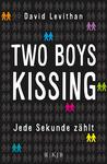 Two Boys Kissing: Jede Sekunde zählt
