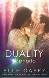 Euphoria (Duality, #2)