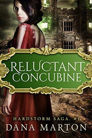 Reluctant Concubine (Hardstorm Saga, #1)